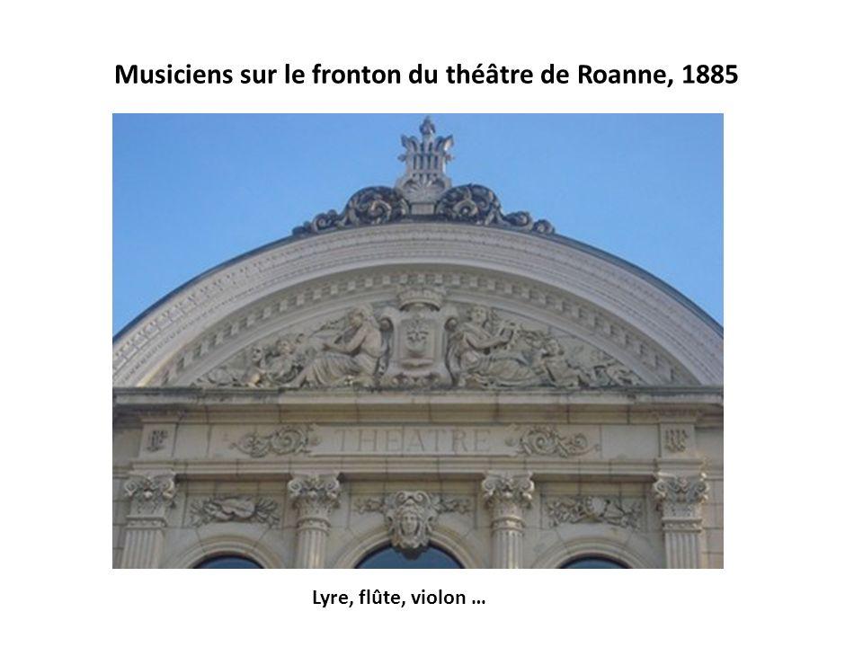 Musiciens sur le fronton du théâtre de Roanne, 1885