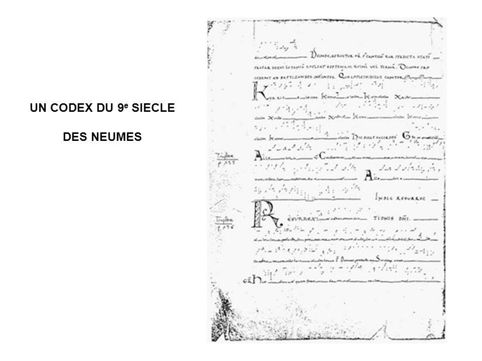 UN CODEX DU 9e SIECLE DES NEUMES