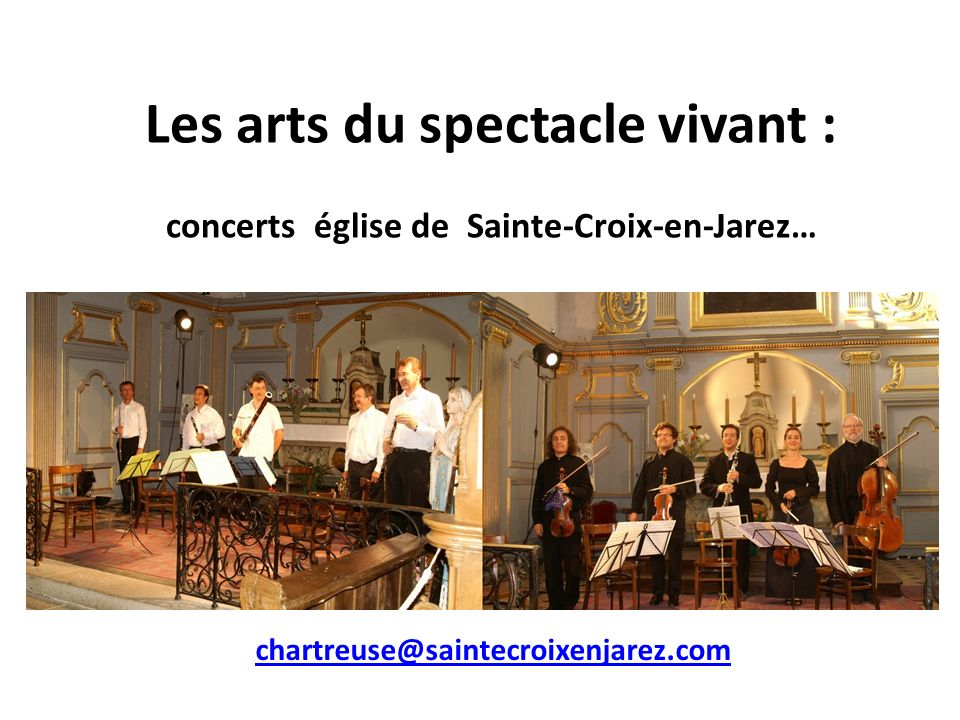 Les arts du spectacle vivant :
