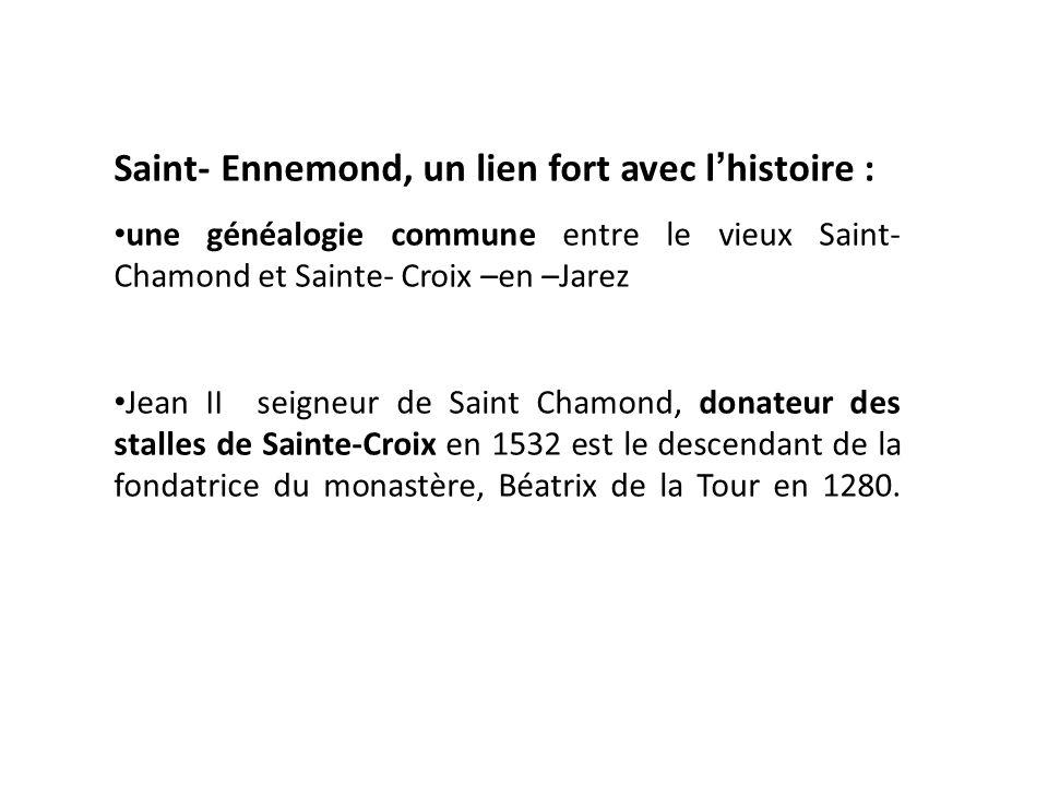 Saint- Ennemond, un lien fort avec l'histoire :