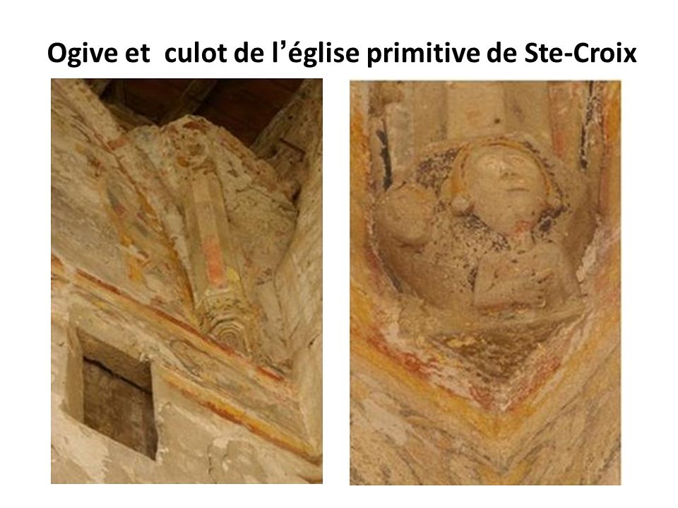 Ogive et culot de l'église primitive de Ste-Croix