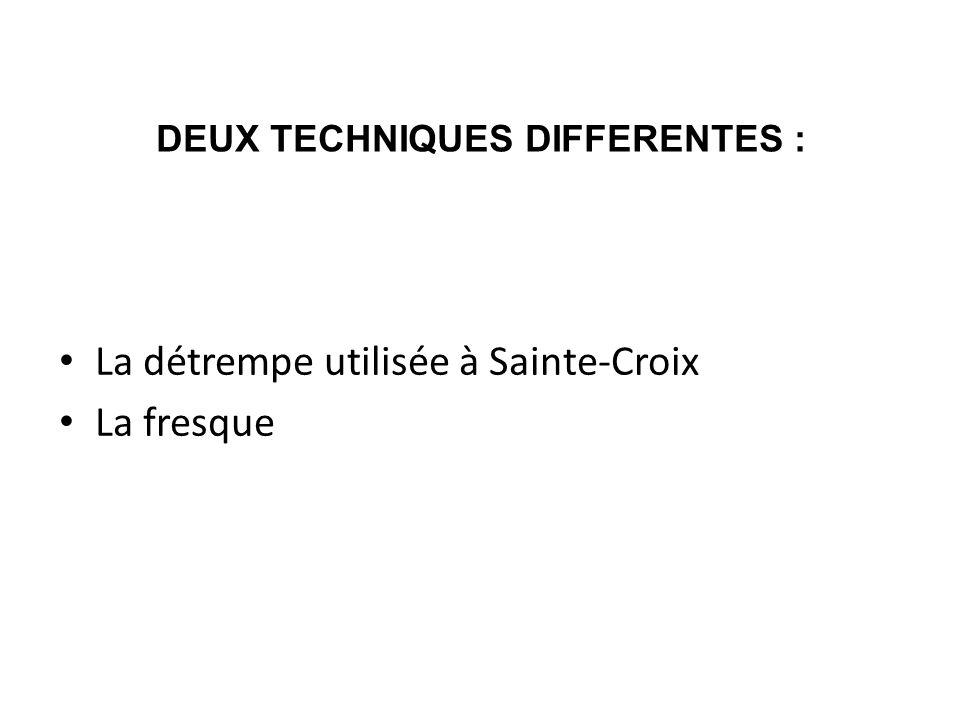 DEUX TECHNIQUES DIFFERENTES :