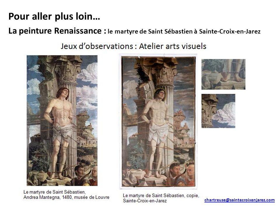 Pour aller plus loin… La peinture Renaissance : le martyre de Saint Sébastien à Sainte-Croix-en-Jarez.