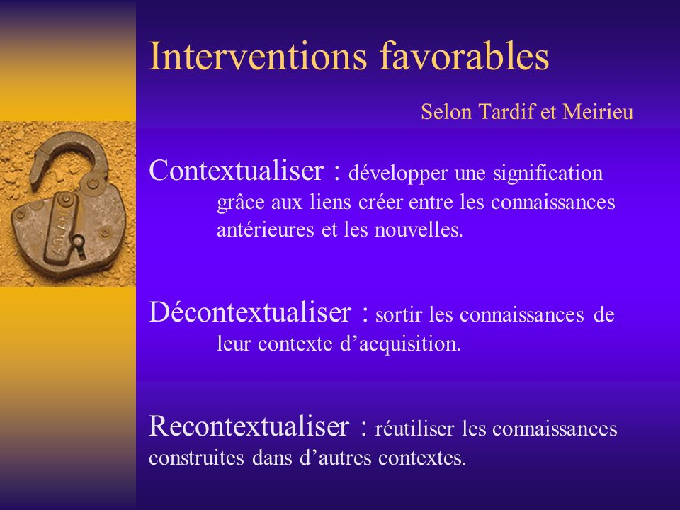 Interventions favorables Selon Tardif et Meirieu