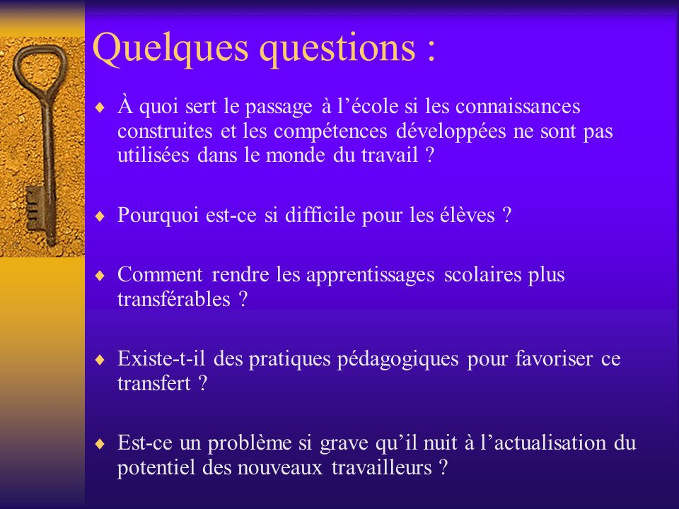 Quelques questions :
