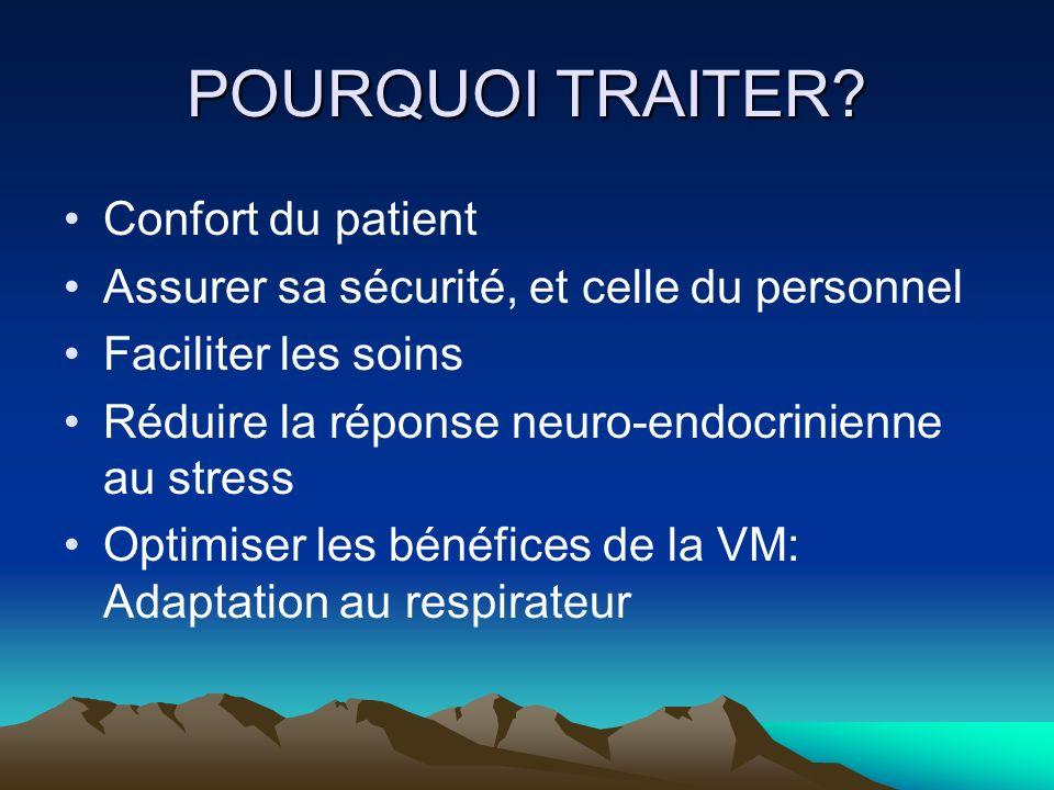 POURQUOI TRAITER Confort du patient