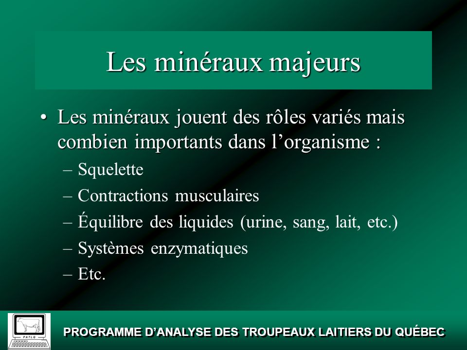 Les minéraux majeurs Les minéraux jouent des rôles variés mais combien importants dans l'organisme :
