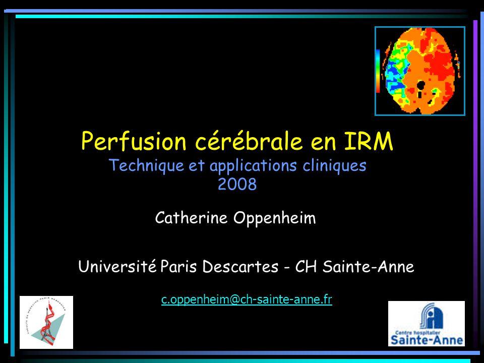 Perfusion cérébrale en IRM Technique et applications cliniques 2008