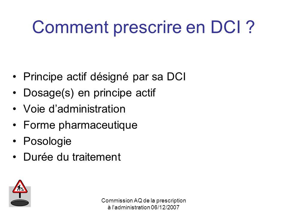 Comment prescrire en DCI