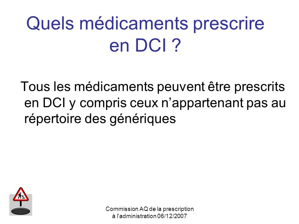 Quels médicaments prescrire en DCI