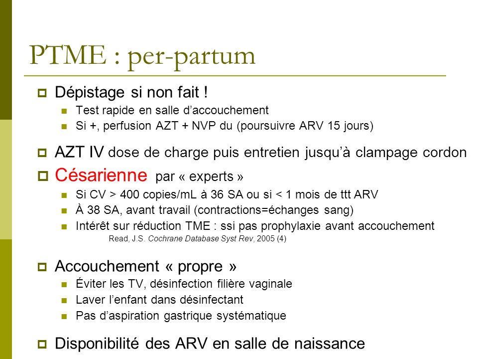PTME : per-partum Césarienne par « experts » Dépistage si non fait !