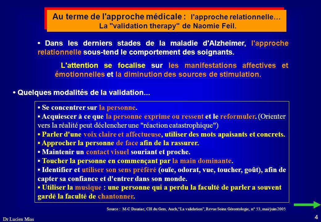 Au terme de l approche médicale : l approche relationnelle…