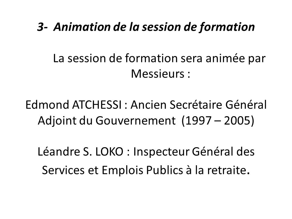 3- Animation de la session de formation