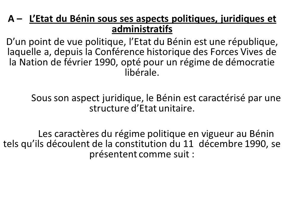 A – L'Etat du Bénin sous ses aspects politiques, juridiques et administratifs
