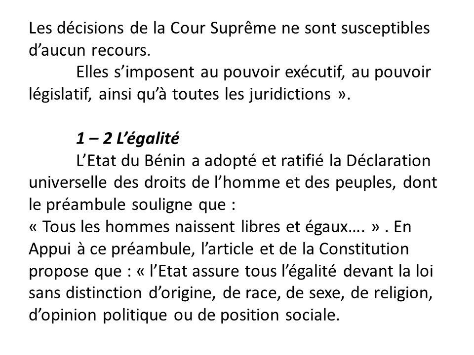 Les décisions de la Cour Suprême ne sont susceptibles d'aucun recours