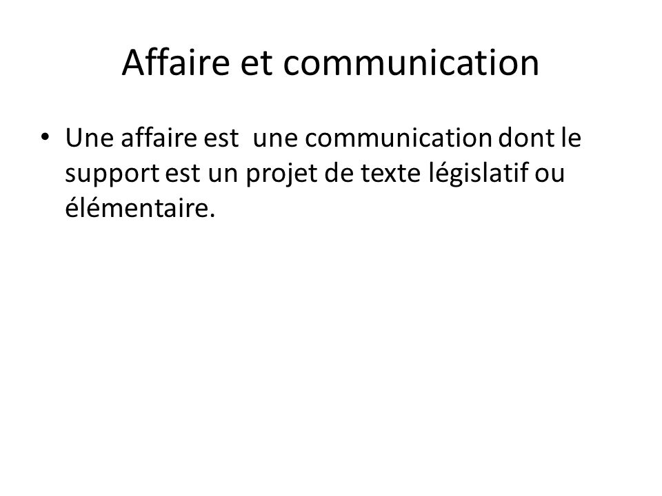 Affaire et communication