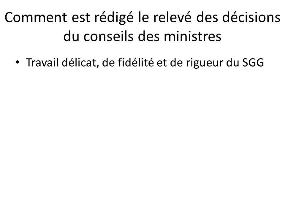 Comment est rédigé le relevé des décisions du conseils des ministres