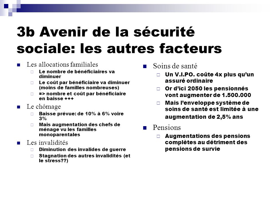 3b Avenir de la sécurité sociale: les autres facteurs
