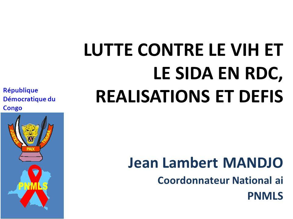 LUTTE CONTRE LE VIH ET LE SIDA EN RDC, REALISATIONS ET DEFIS