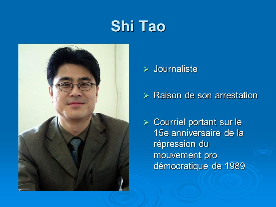 Shi Tao Journaliste Raison de son arrestation