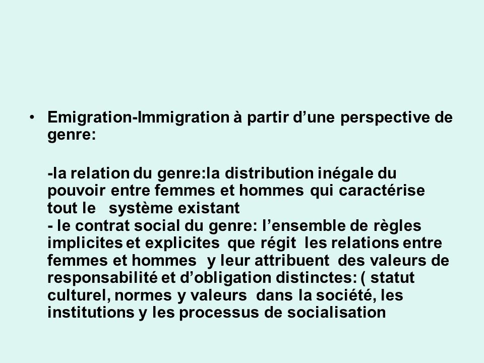 Emigration-Immigration à partir d'une perspective de genre: