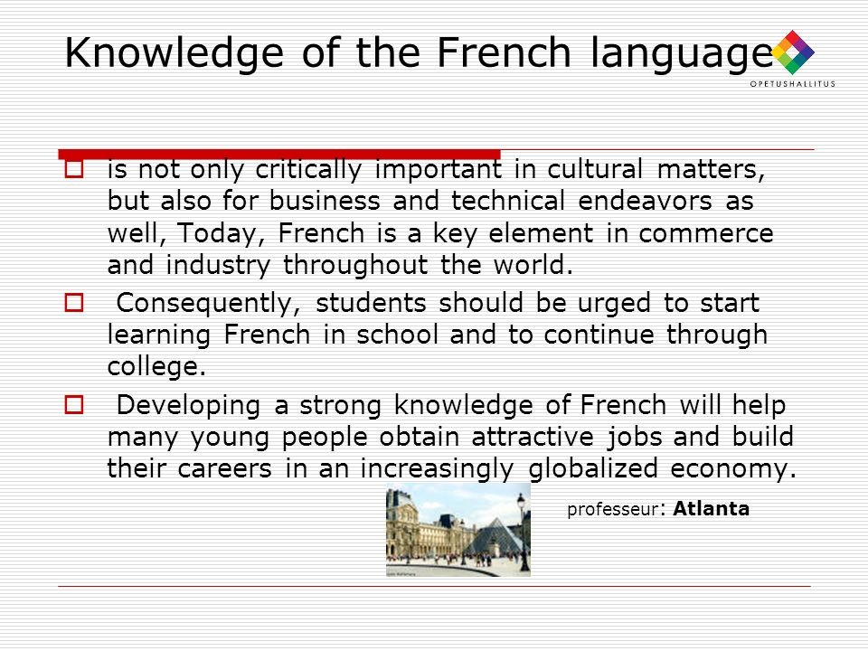 Knowledge of the French language
