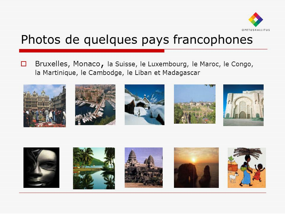 Photos de quelques pays francophones