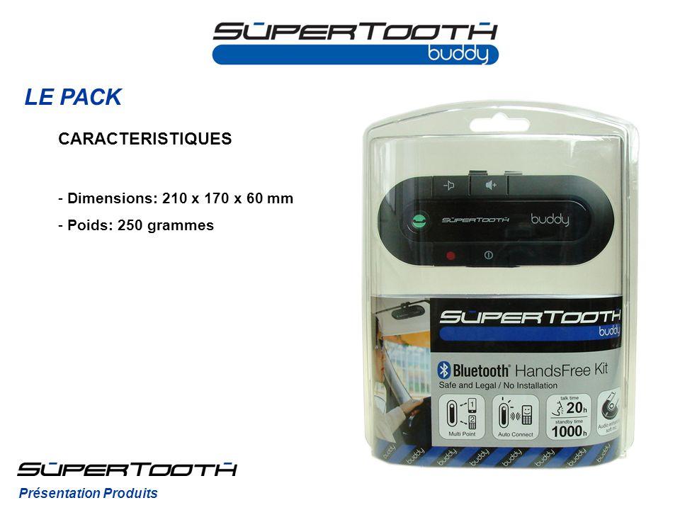 LE PACK CARACTERISTIQUES Dimensions: 210 x 170 x 60 mm