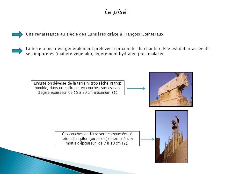 Le pisé Une renaissance au siècle des Lumières grâce à François Cointeraux.
