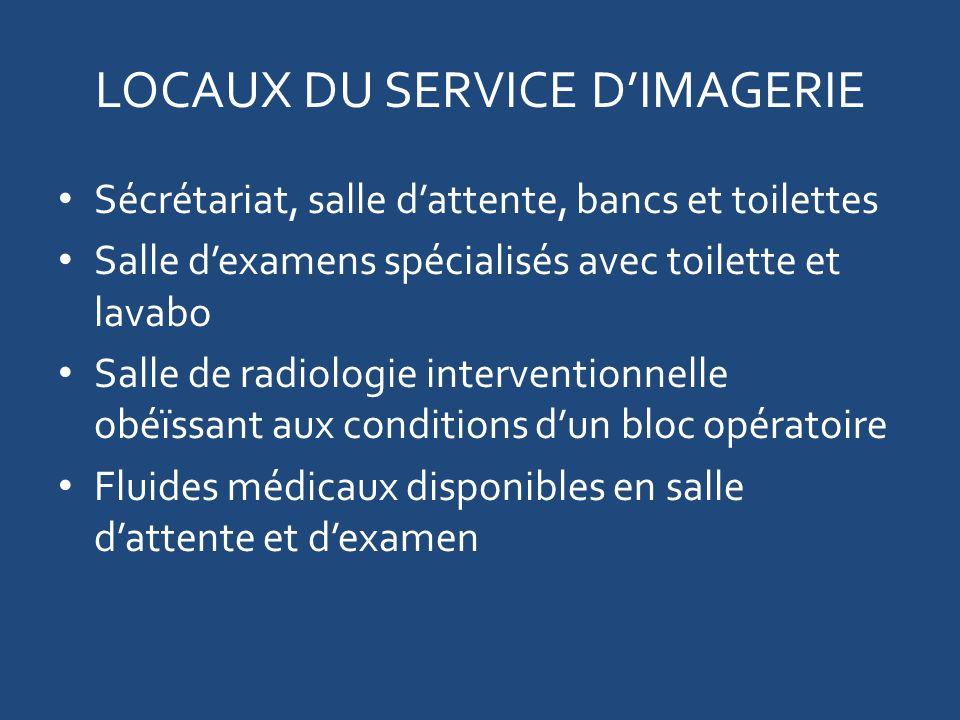 LOCAUX DU SERVICE D'IMAGERIE