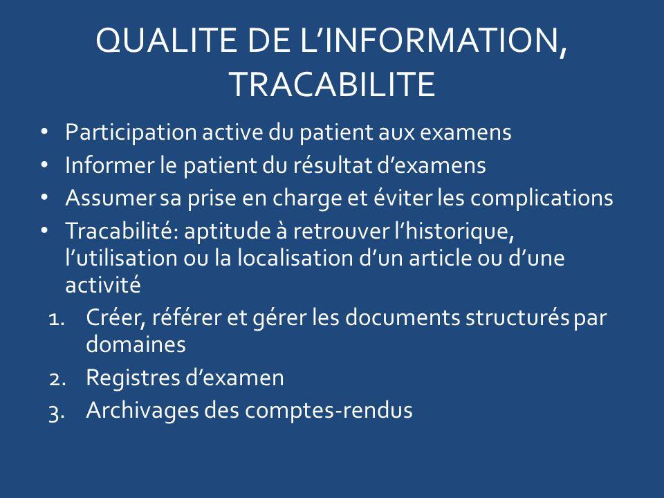 QUALITE DE L'INFORMATION, TRACABILITE