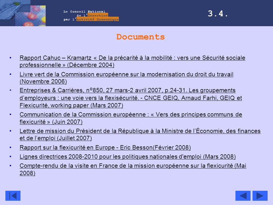 3.4. Documents. Rapport Cahuc – Kramartz « De la précarité à la mobilité : vers une Sécurité sociale professionnelle » (Décembre 2004)
