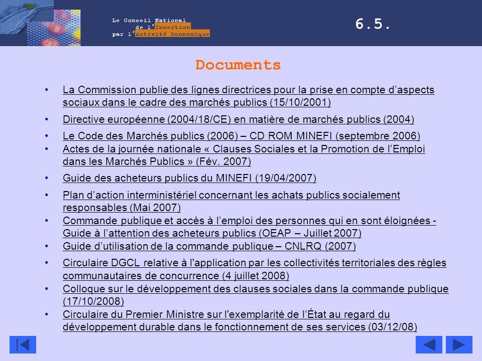6.5. Documents. La Commission publie des lignes directrices pour la prise en compte d'aspects sociaux dans le cadre des marchés publics (15/10/2001)