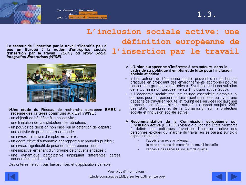 1.3. L'inclusion sociale active: une définition européenne de l'insertion par le travail.
