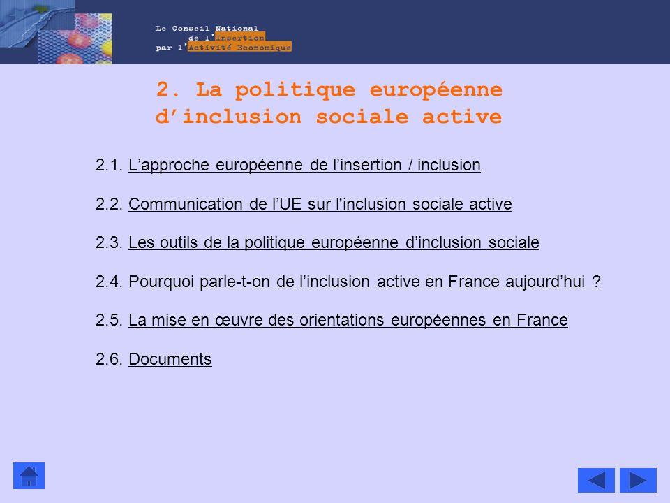 2. La politique européenne d'inclusion sociale active