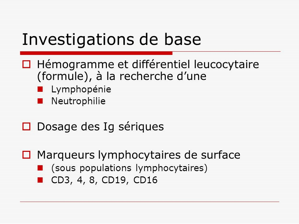 Investigations de base