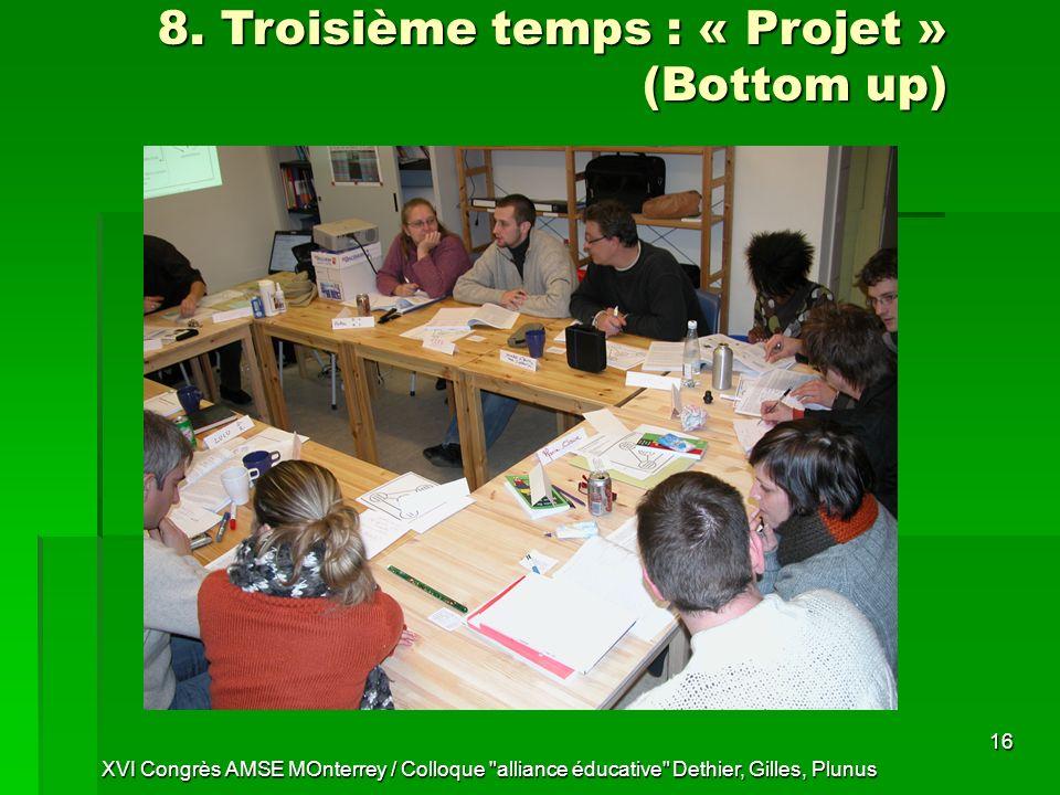 8. Troisième temps : « Projet » (Bottom up)