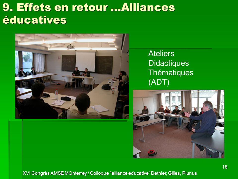 9. Effets en retour …Alliances éducatives
