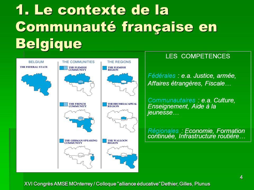 1. Le contexte de la Communauté française en Belgique