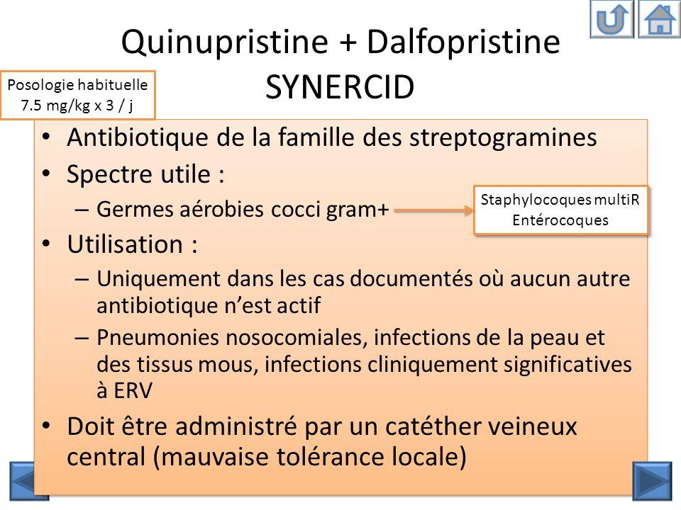 Quinupristine + Dalfopristine SYNERCID