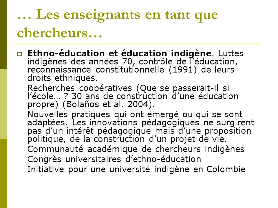 … Les enseignants en tant que chercheurs…