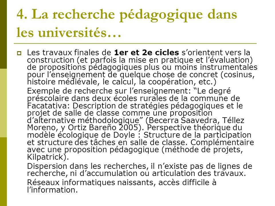 4. La recherche pédagogique dans les universités…