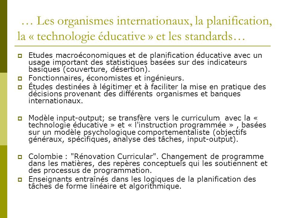 … Les organismes internationaux, la planification, la « technologie éducative » et les standards…