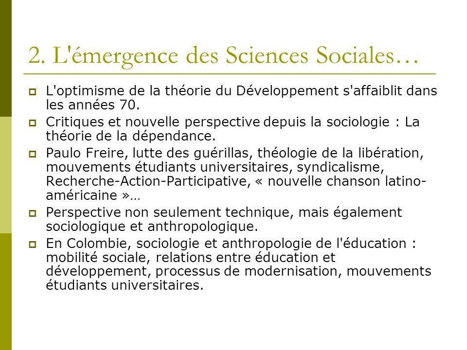 2. L émergence des Sciences Sociales…