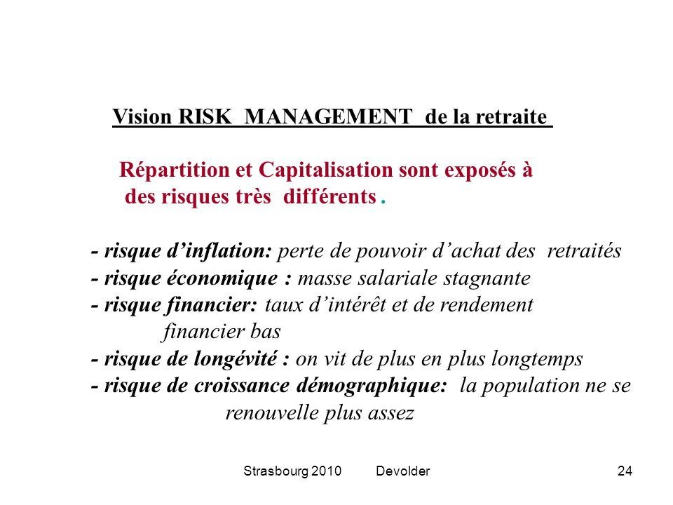 Vision RISK MANAGEMENT de la retraite