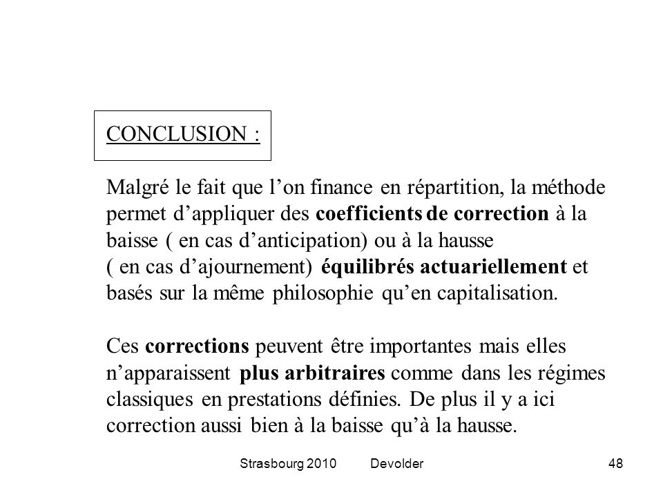 permet d'appliquer des coefficients de correction à la