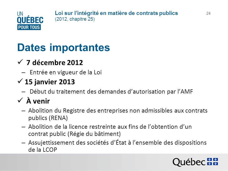 Dates importantes 7 décembre 2012 15 janvier 2013 À venir