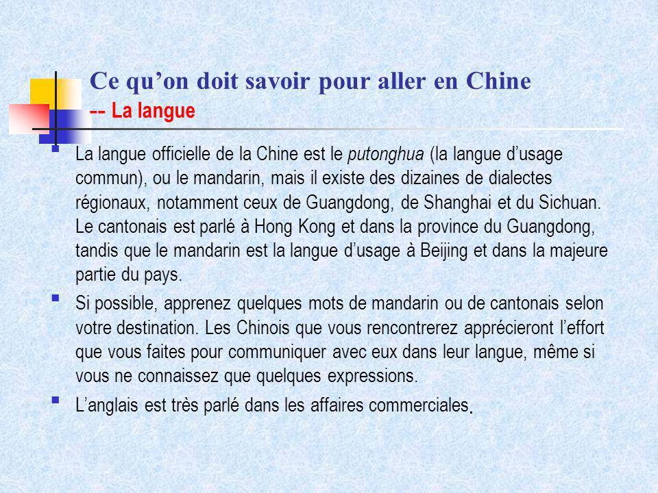 Ce qu'on doit savoir pour aller en Chine -- La langue