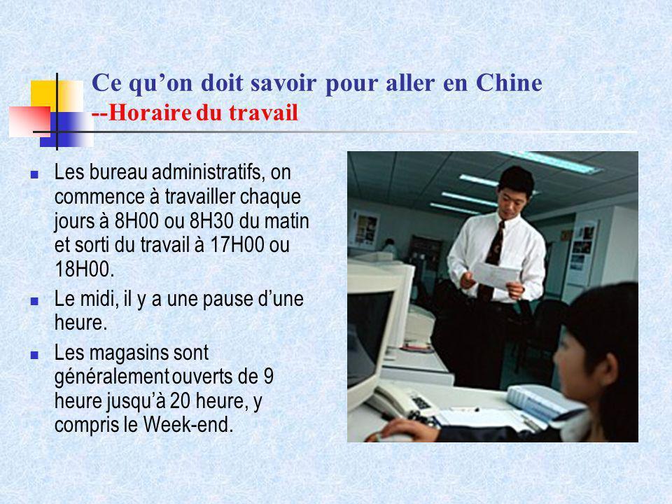 Ce qu'on doit savoir pour aller en Chine --Horaire du travail