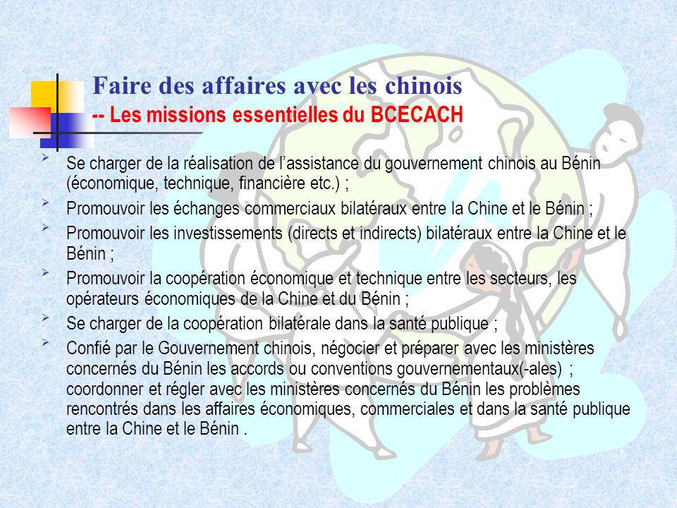 Faire des affaires avec les chinois -- Les missions essentielles du BCECACH